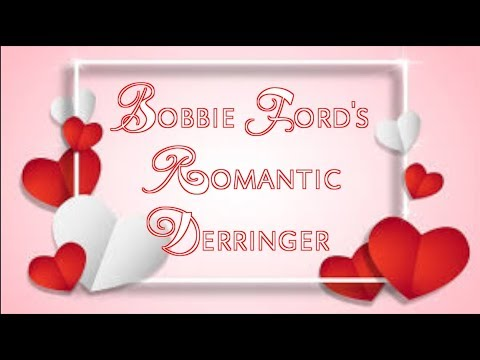 Bobbie Ford's Romantic Derringer (NSFW - Happy Valentine's Day!)