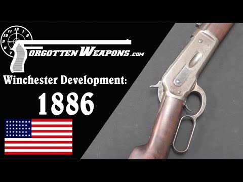 Winchester Lever Action Development: Model 1886