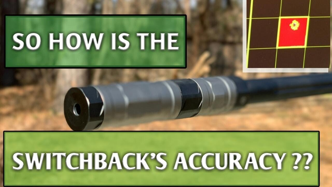 Silencerco Switchback Part 2: Accuracy