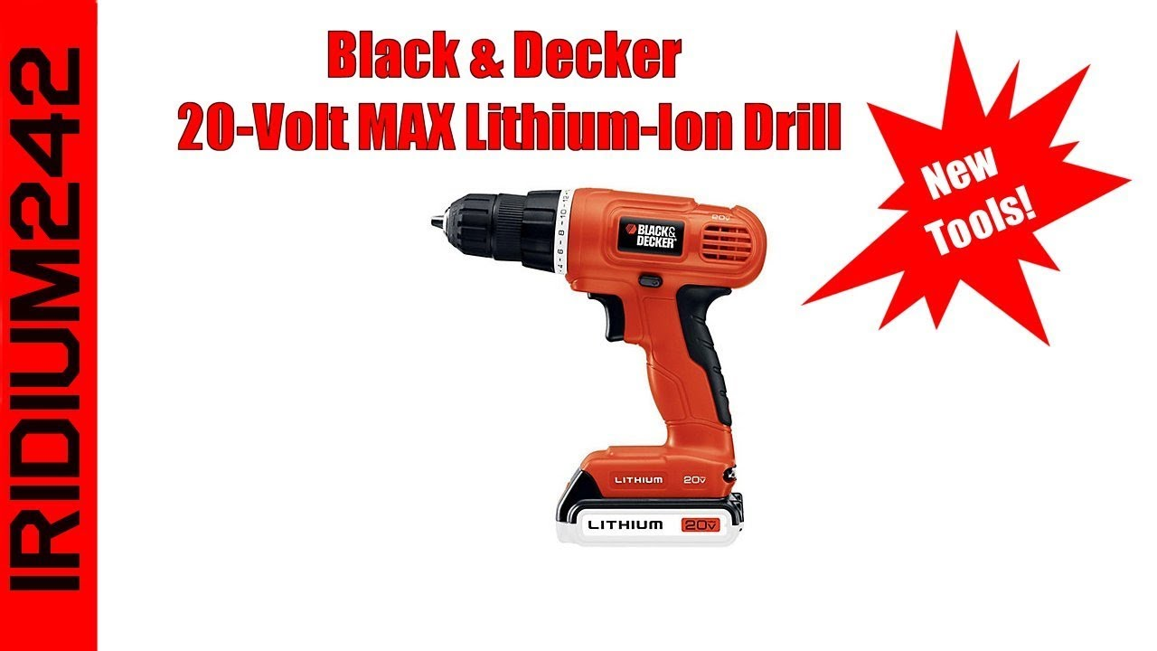 Black & Decker 20 Volt MAX Lithium Ion Drill