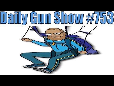 Daily Gun Show #753