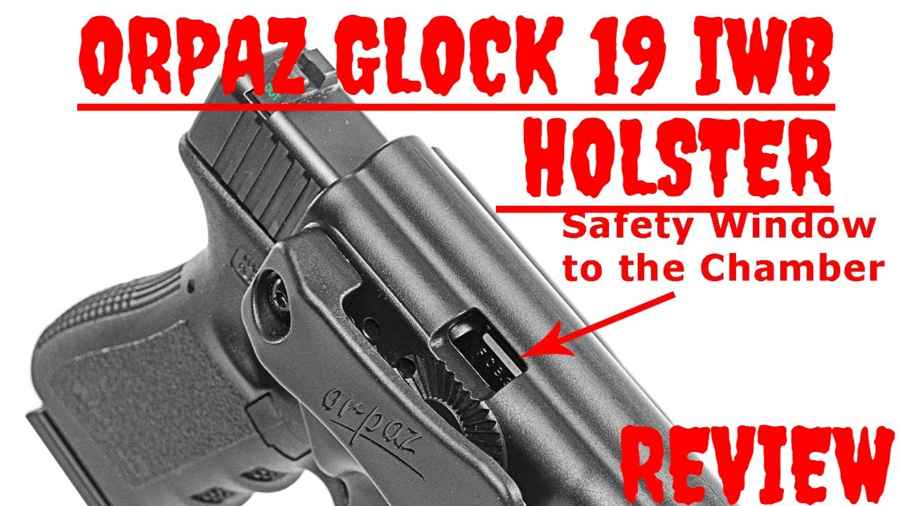 ORPAZ GLOCK 19 IWB HOLSTER REVIEW