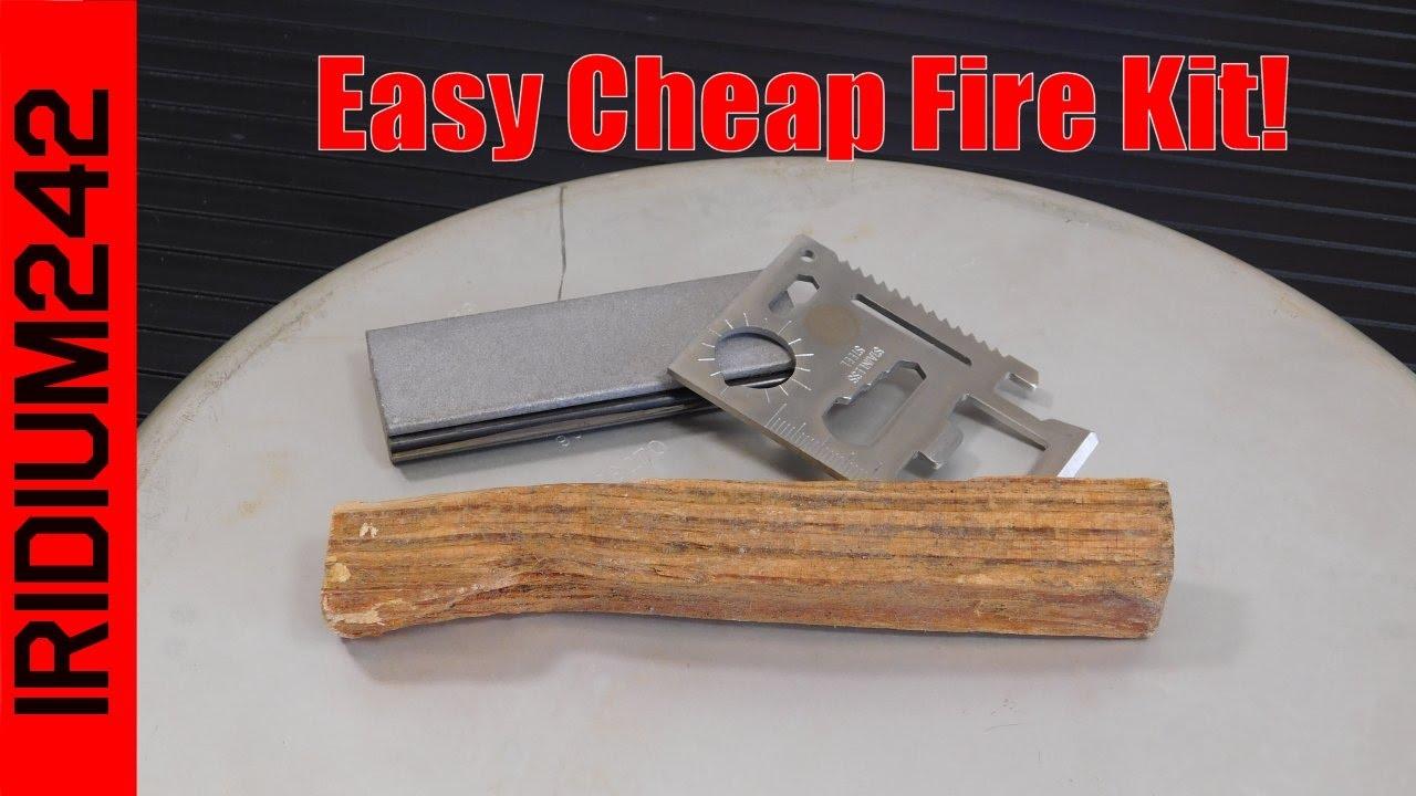 A Super Easy Cheap Fire Kit