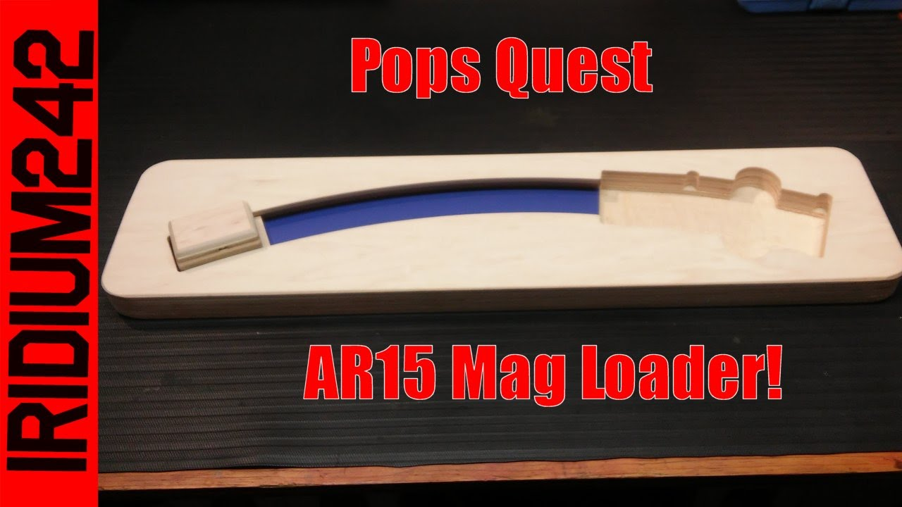 AR15 Speed Loader From Pops Quest
