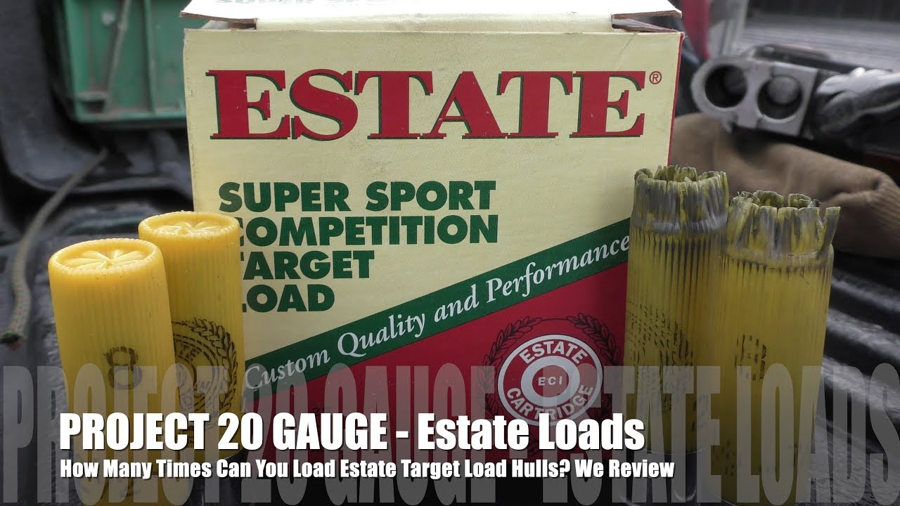 How Many Times Can You Load Estate - PROJECT 20 GAUGE EDITION!
