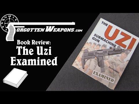 Book Review: The Uzi Submachine Gun Examined, by David Gaboury