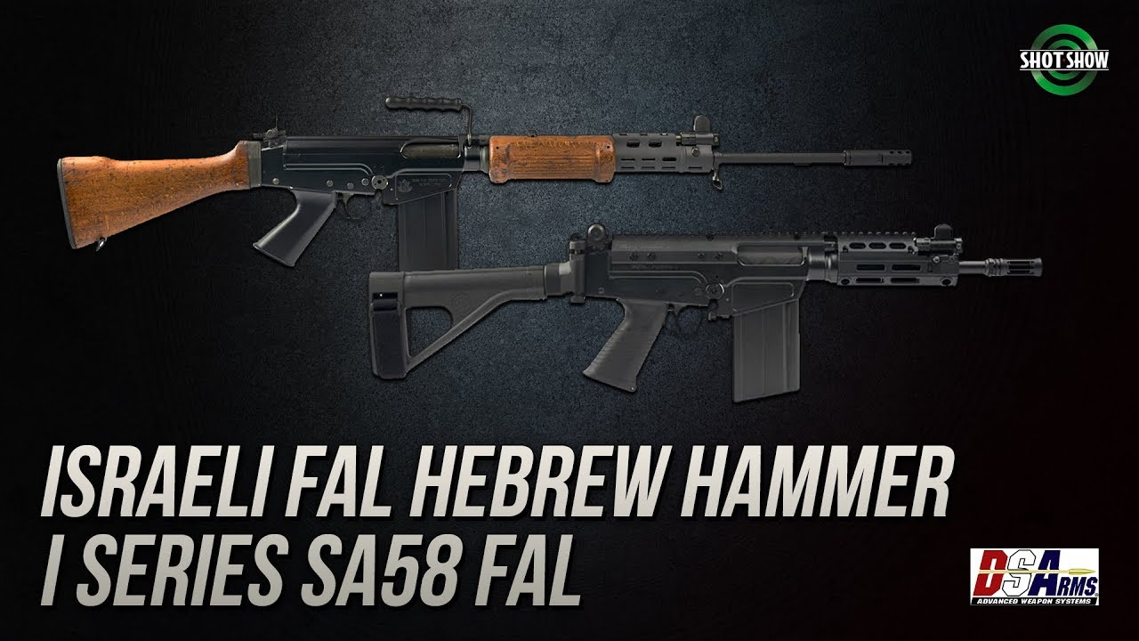 DS Arms Israeli FAL Hebrew Hammer and I Series SA58 FAL - SHOT Show 2019