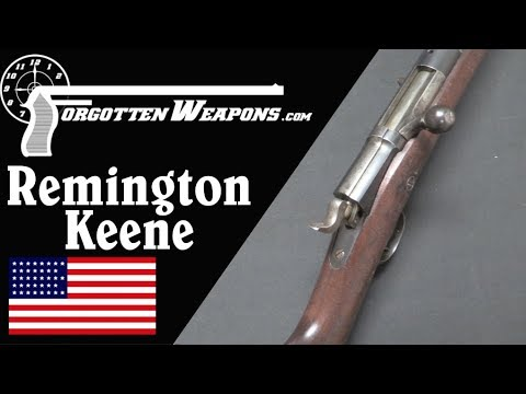 The 1878 Remington-Keene: Tube Fed .45-70 Bolt Action Rifle