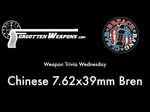 Weapon Trivia Wednesday: Chinese 7.62x39mm Bren