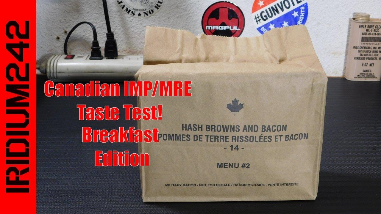 Breakfast MRE from Canada:  Taste Test!