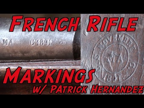 French Rifle Markings Tutorial with Patrick Hernandez