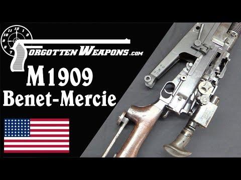M1909 Benet Mercie - American's First LMG
