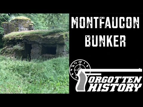 Forgotten History: A German Bunker at Montfaucon