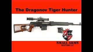 The Dragonov Tiger Hunter Carbine