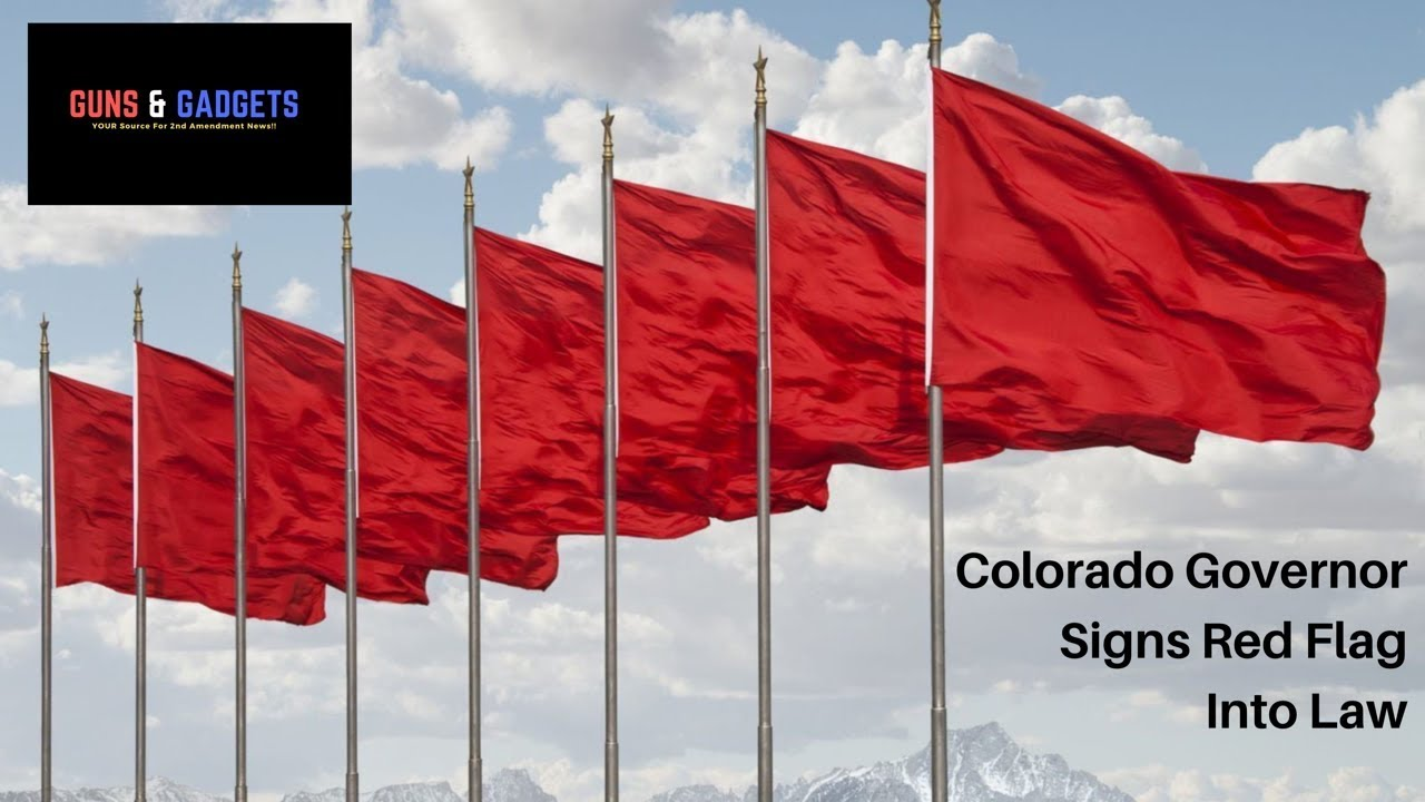 Colorado Governor Signs Red Flag Into Law