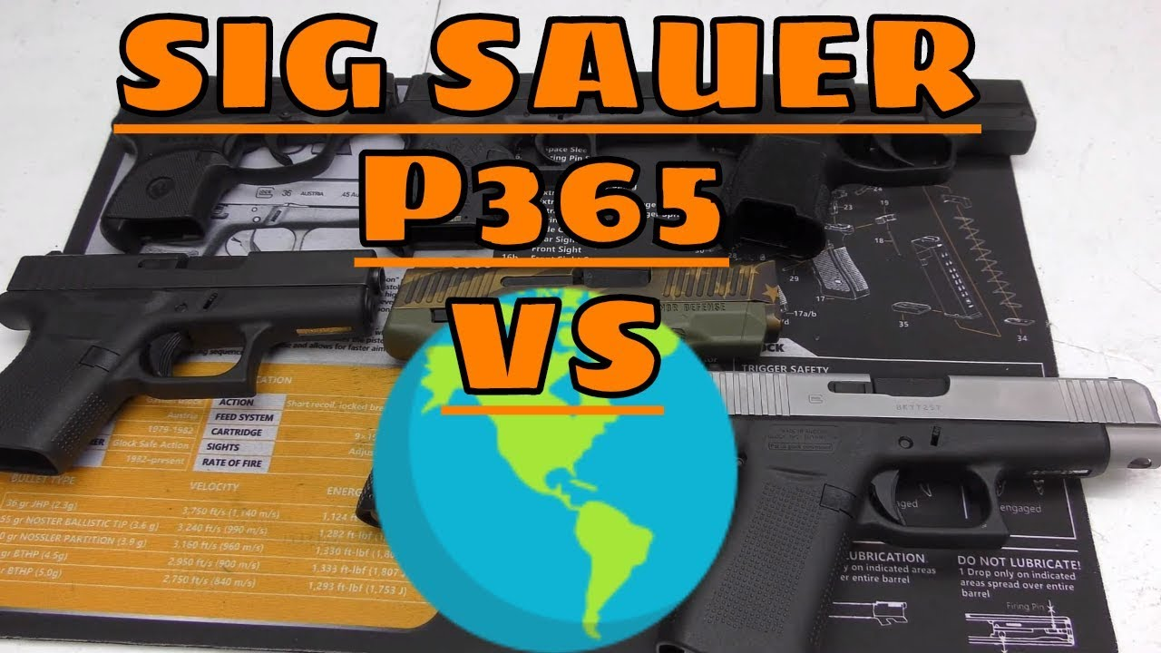 SIG SAUER P365 vs THE WORLD