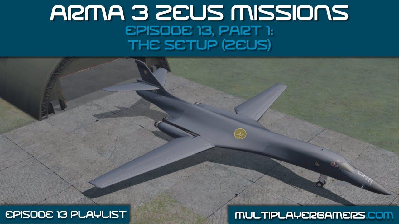 MG's Arma3 Zeus: Ep 13 Pt 1: The Setup