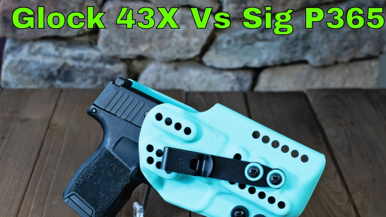 Glock 43X vs Sig Sauer P365-Why I changed my EDC Gun