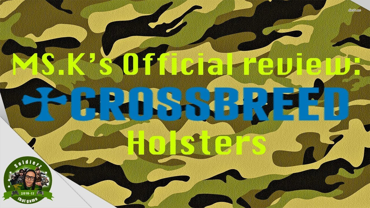 Ms.K's overall Review of the CrossBreed Holsters!