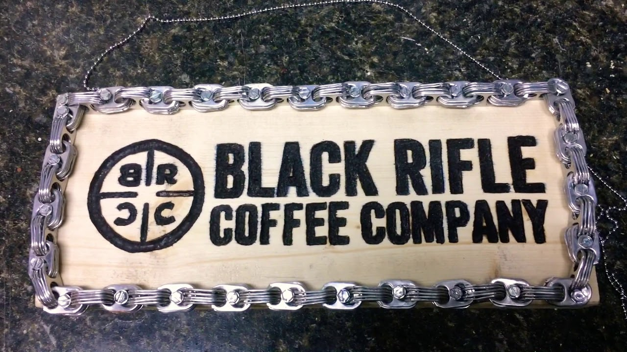 Black Rifle Coffee Company ☕️ sign Project part3 after chain installed