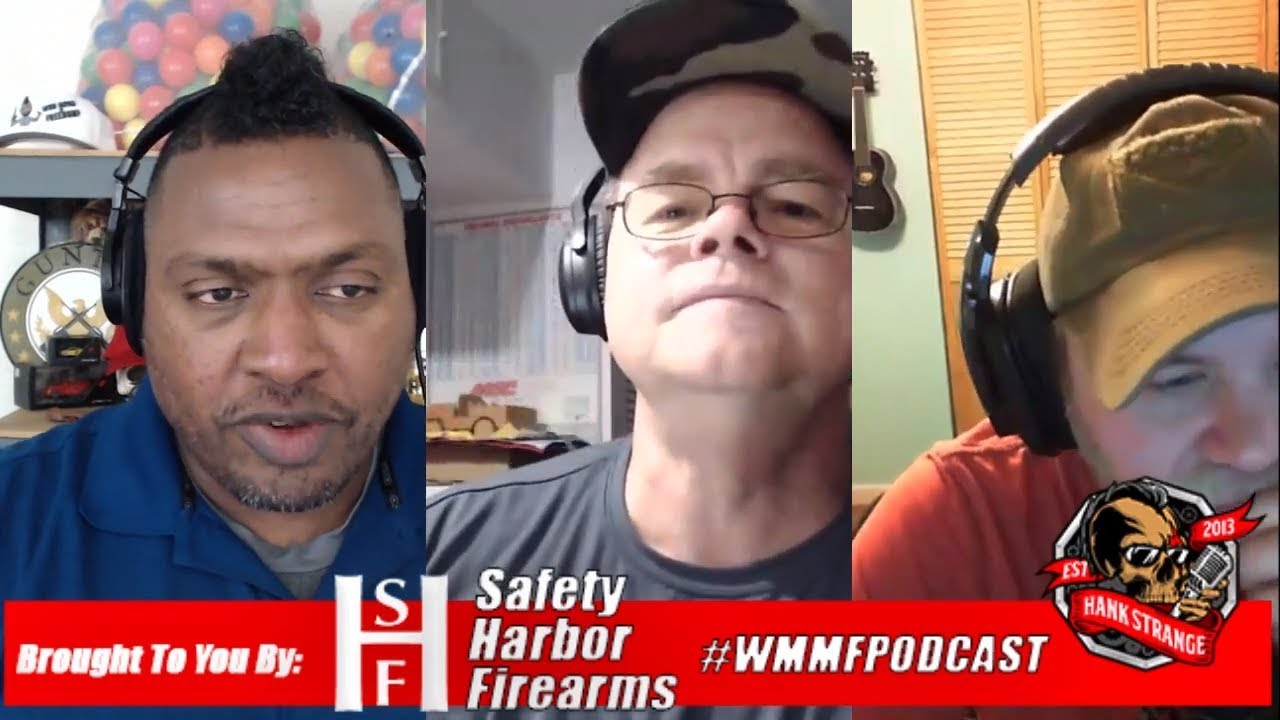 Podcast #353 - Second Amendment Is unDead Change My Mind! Hank Strange WMMF Podcast