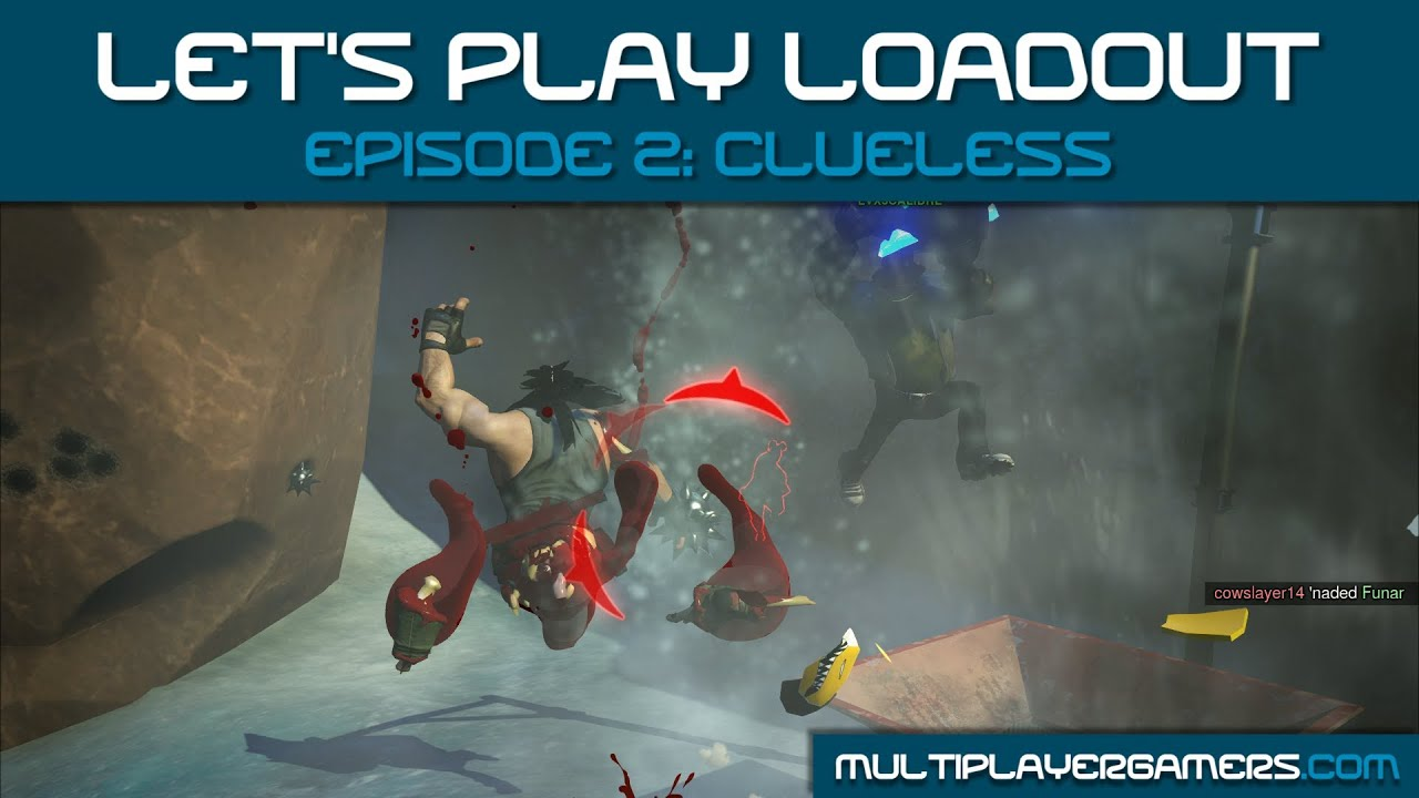 MG's Let's Play Loadout - Ep 2: Clueless