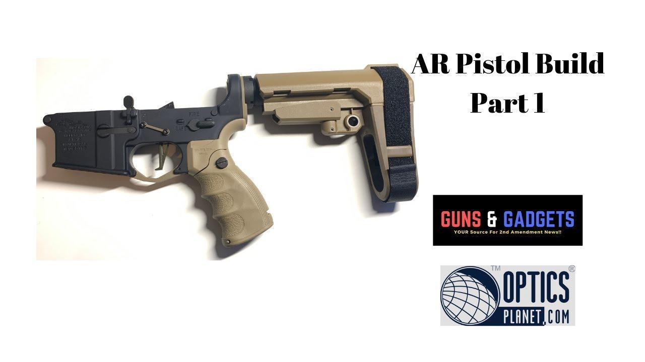 OpticsPlanet AR Pistol Build Part 1