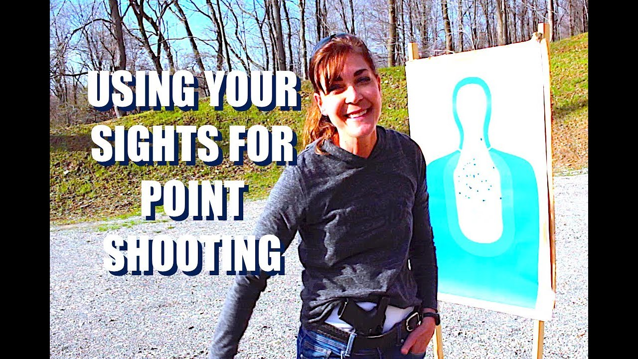 ARMED and Feminine   Sights and Point Shooting