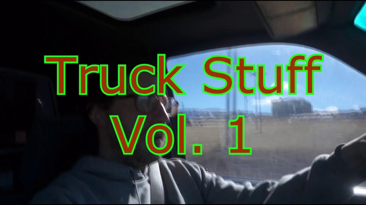Truck Stuff Vol  1