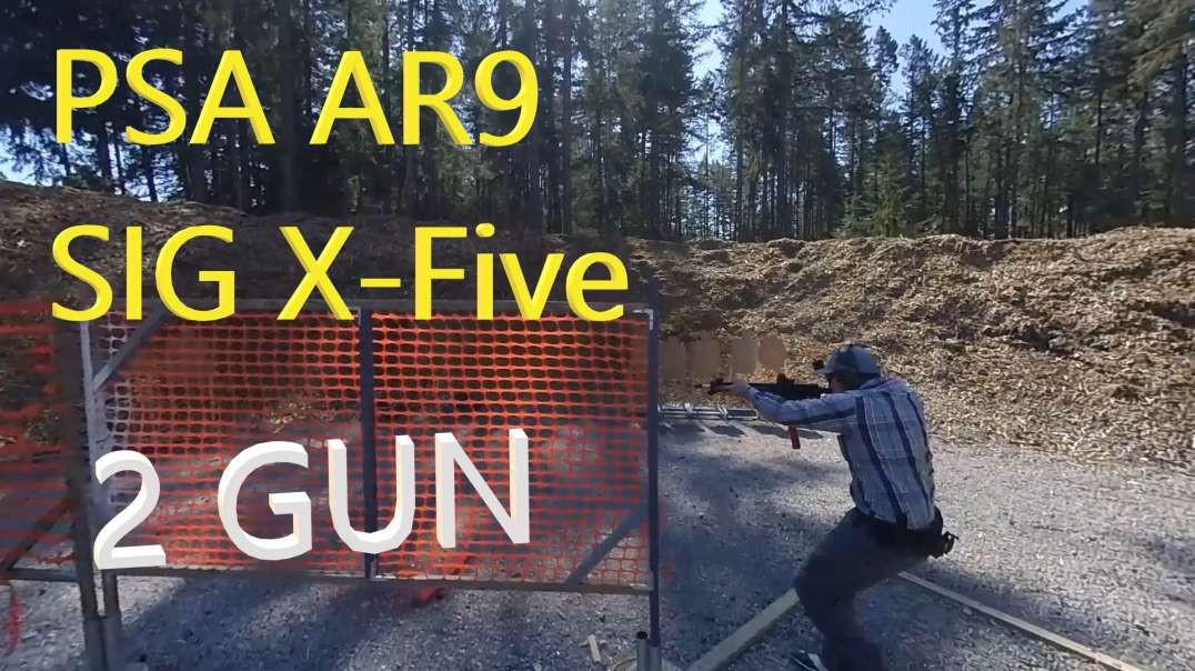 PSA AR9 and Sig X-Five 2 GUN MATCH