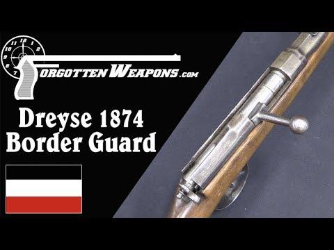 The Last Dreyse Needlefire: 1874 Border Guard