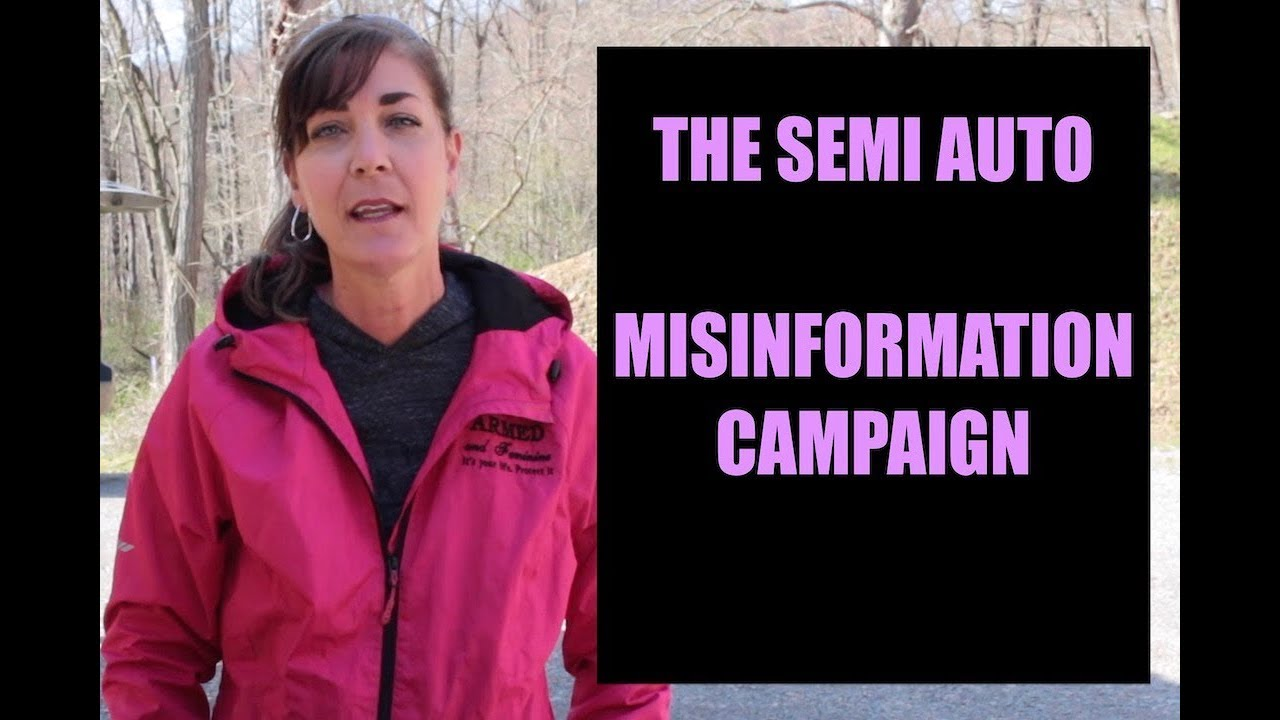 ARMED and Feminine - Beware the SemiAuto Misinfo Campaign