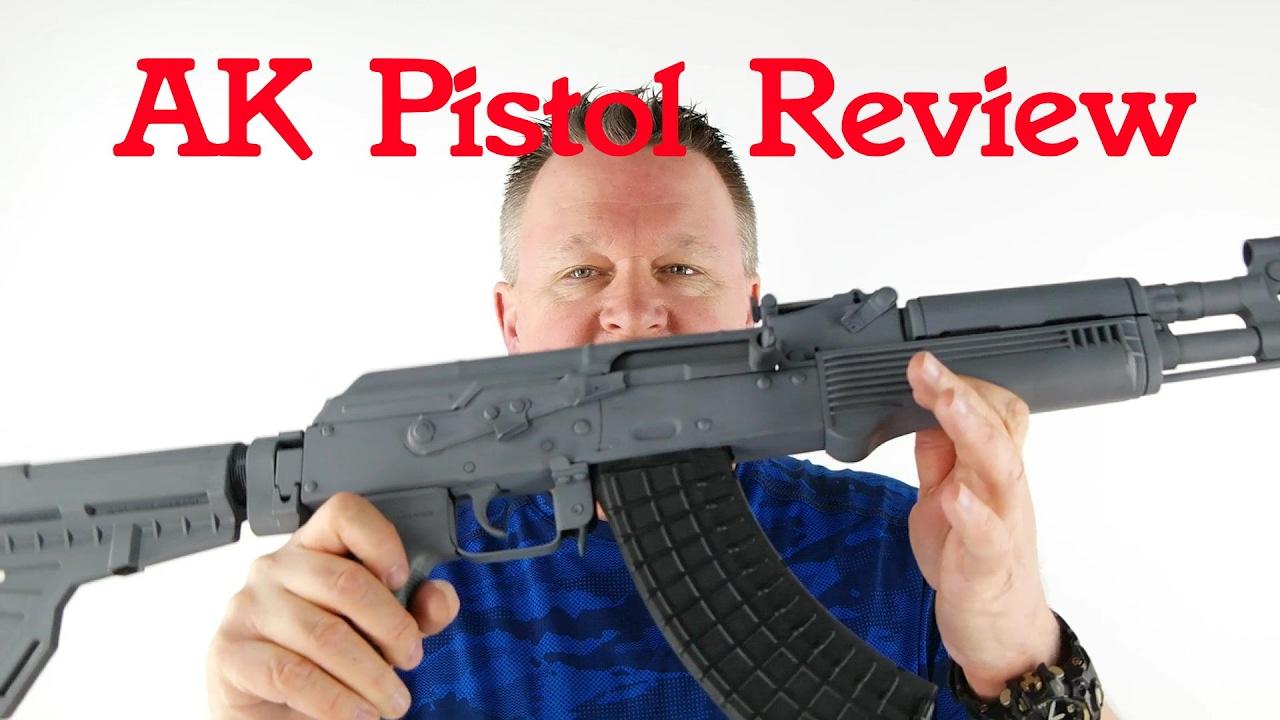 AK Pistol Review