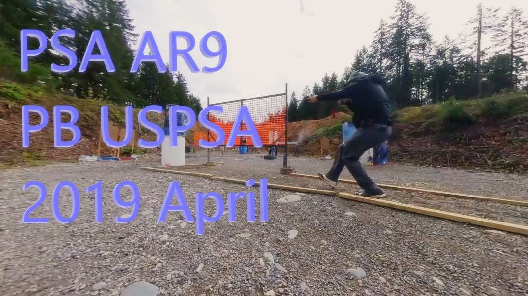 PSA AR9 - USPSA - PB 2019 April