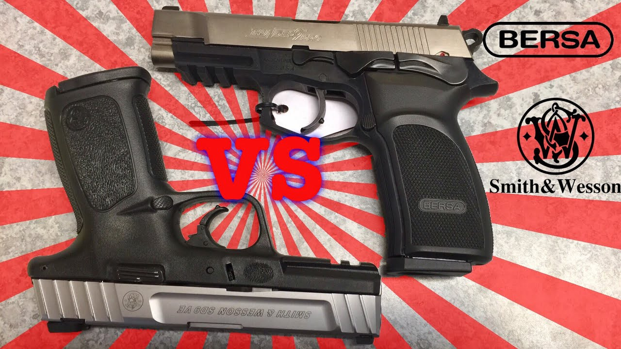BERSA Thunder 9 PRO Compared To The SMITH & WESSON SD9 VE