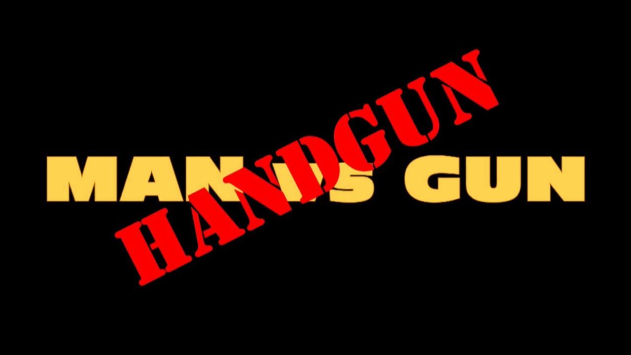 Man vs Handgun Primer