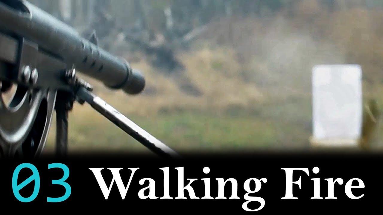Project Lightening Episode 03: Walking Fire