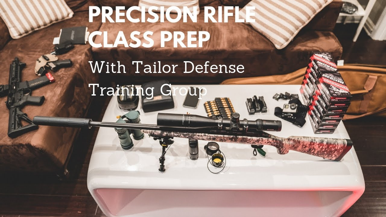 Preparing For Precision Rifle Class - Tailor Defense Training Group