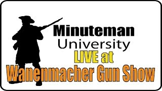 2A Workshop - LIVE at Wanemacher Gun Show - LIVE at the Worlds Largest Gun Show