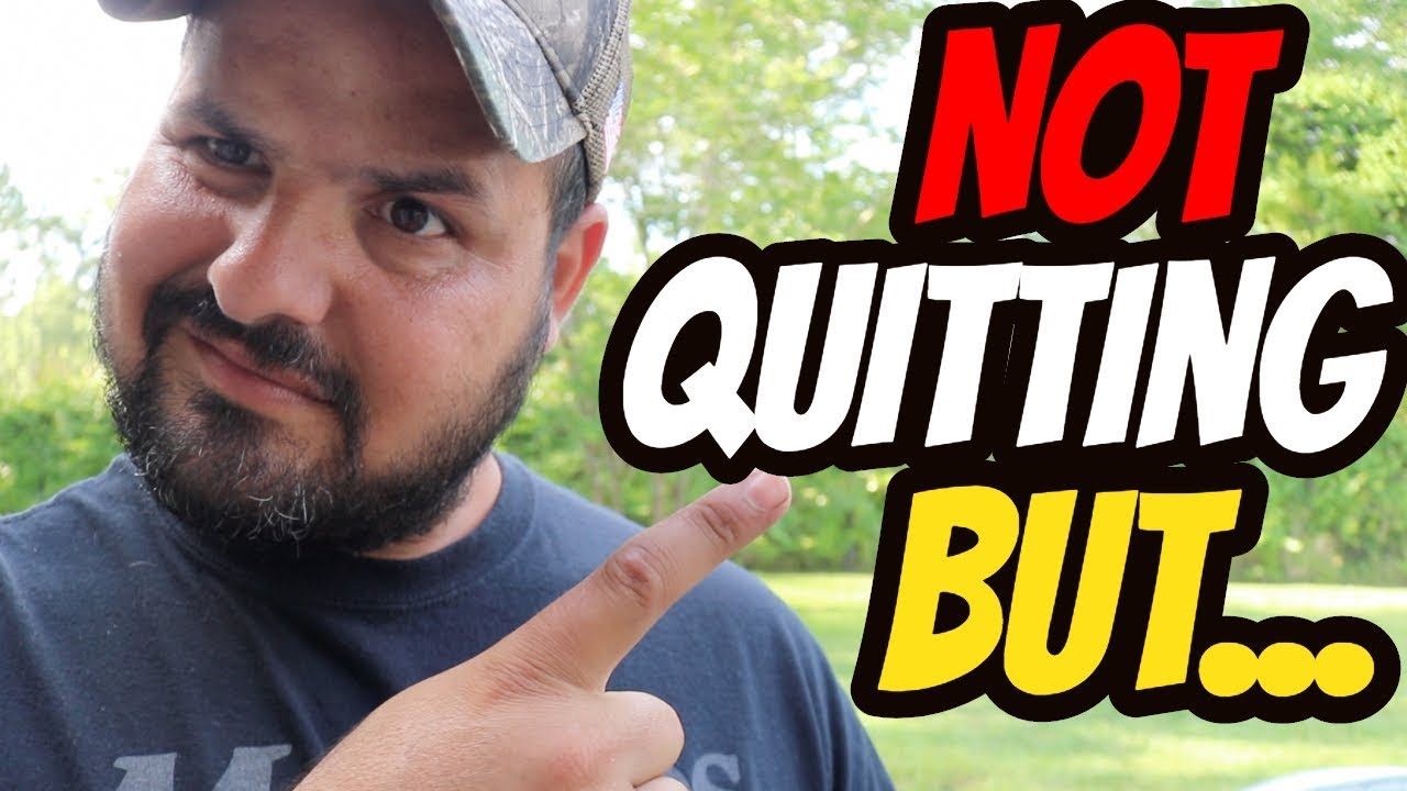 I am NOT Quitting BUT...