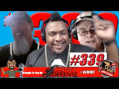 Podcast #339 -Pearls Of Wisdom Against Gun Control Hank Strange WMMF Podcast