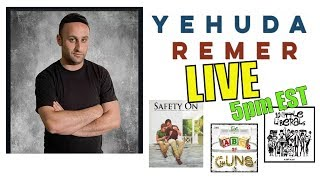 LIVE with Yehuda Remer AKA The Pew Pew Jew - Writer, 2A Activist