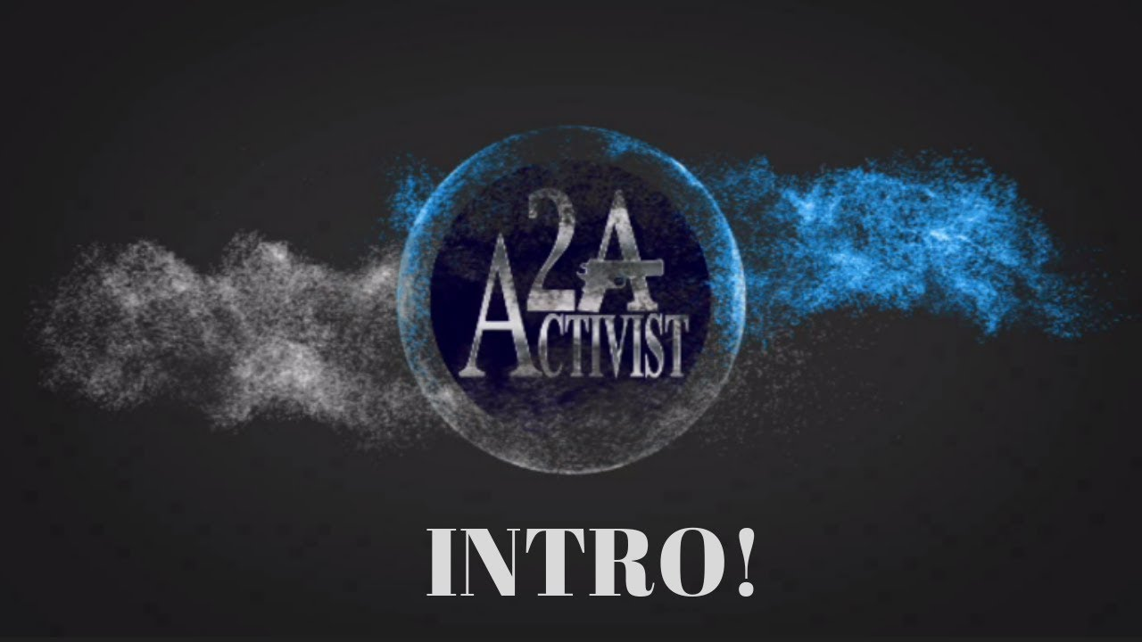 What is the 2nd Amendment Activist? Watch this INTRO!