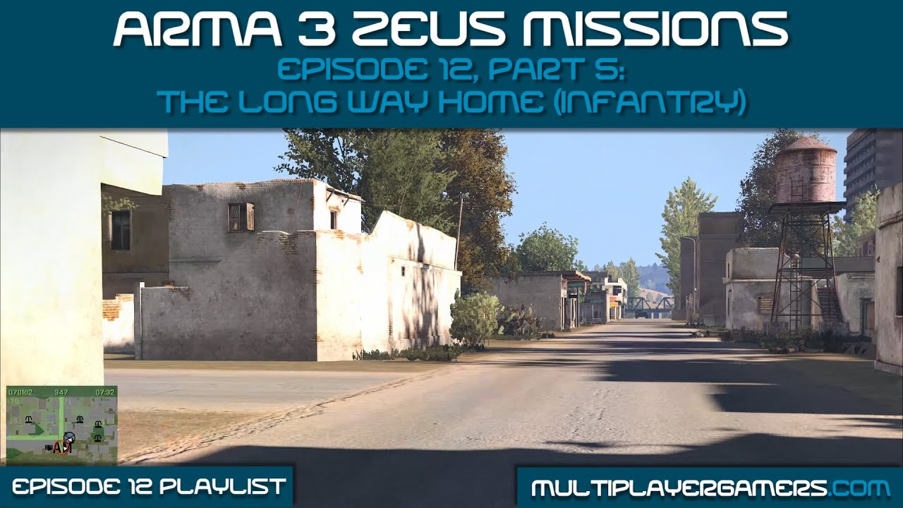 MG's Arma3 Zeus: Ep 12 Pt 5: The Long Way Home (Infantry)