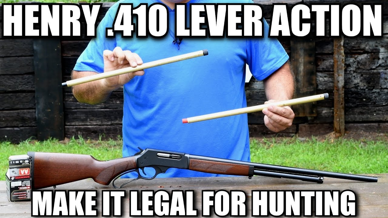 Make Your Henry Lever Action .410 Legal for Hunting