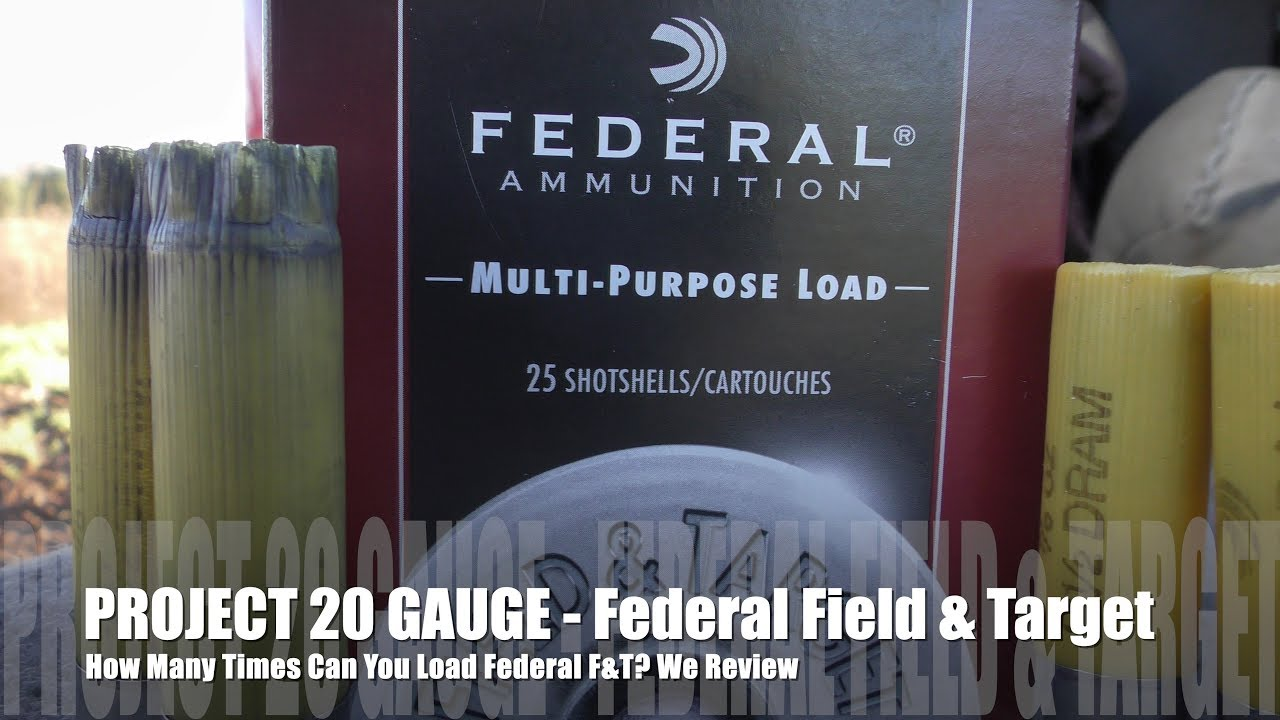 How Many Times Can You Load Federal Field & Target - PROJECT 20 GAUGE EDITION!