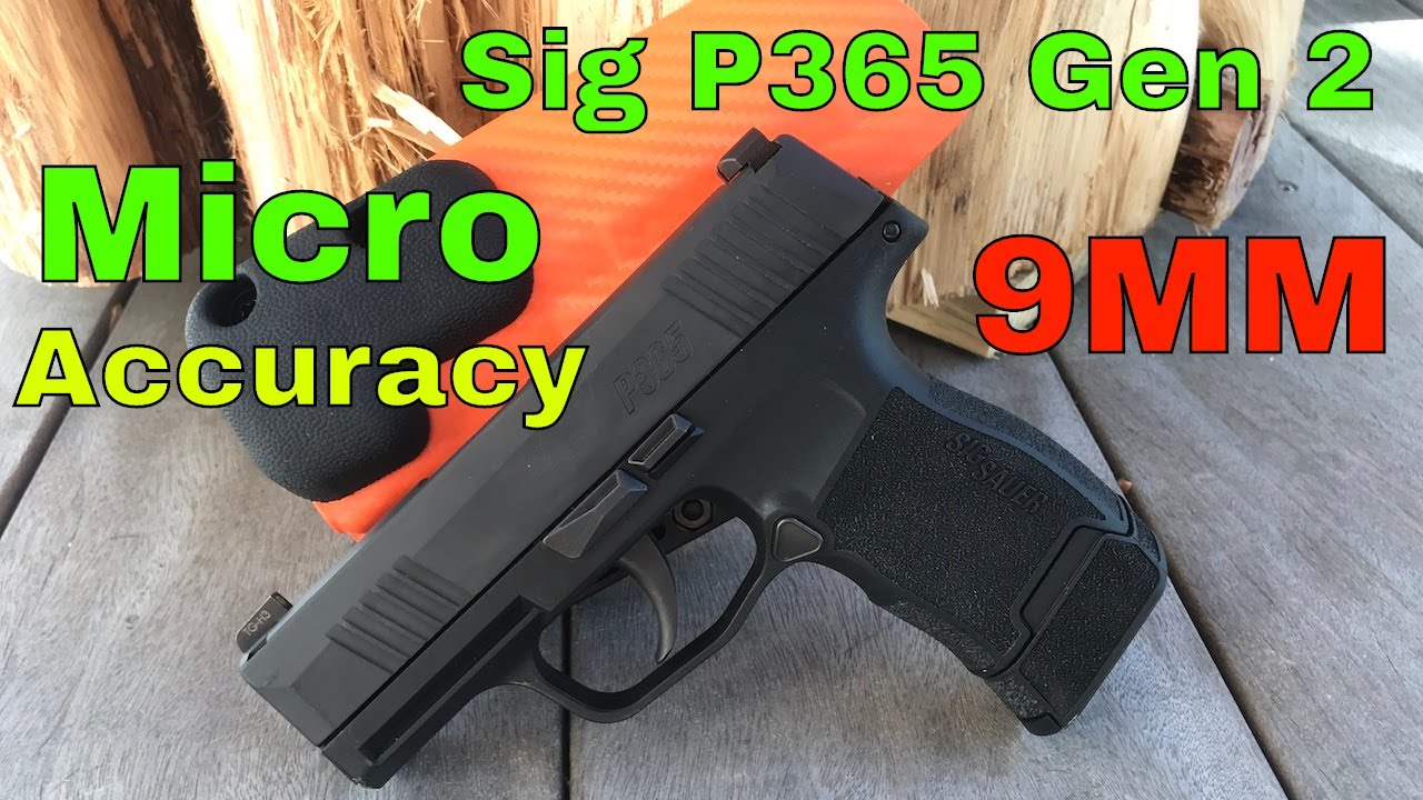 Sig P365 Gen 2: Rounds 500-750   Is this the most accurate Micro 9mm?