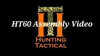 HT60 Assembly Video