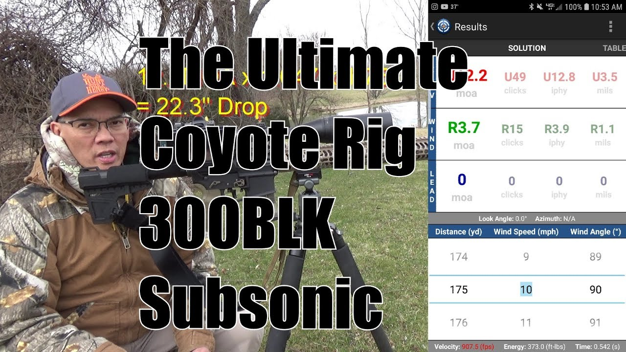 The Ultimate Coyote Rig 300BLK Subsonic 175 Yards
