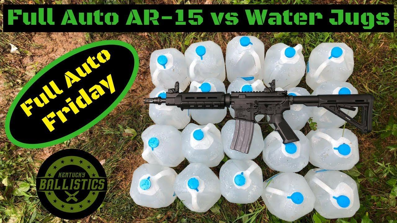 Full Auto AR-15 vs Water Jugs (Full Auto Friday)